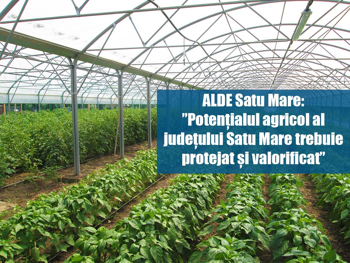 """ALDE Satu Mare: """"Potențialul agricol al județului Satu Mare trebuie protejat și valorificat"""""""