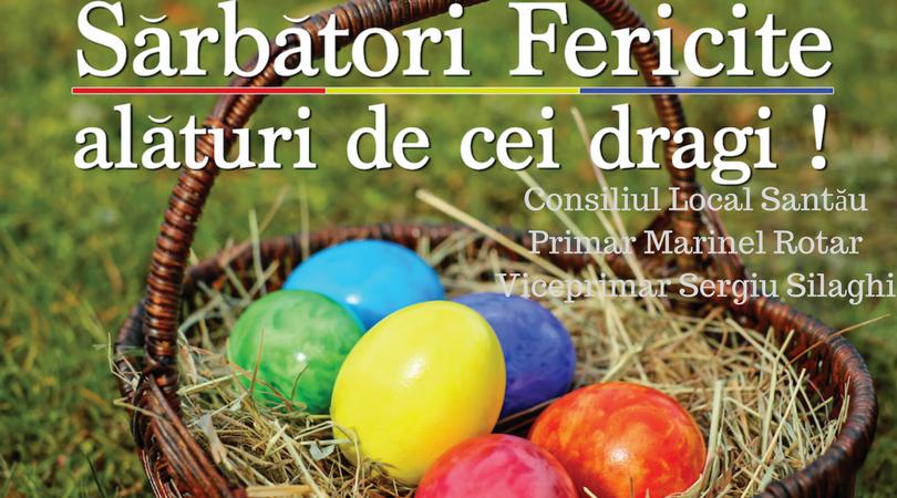 Mesajul de Paști al Primăriei Santău, pentru toți sătmărenii
