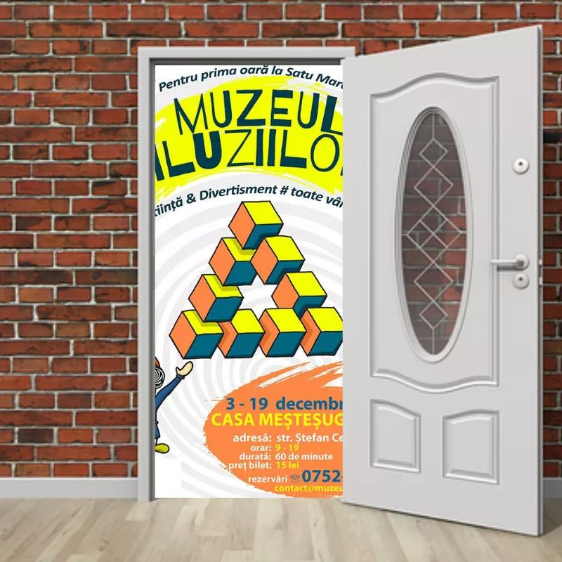Muzeului Iluziilor în Satu Mare   PROGRAM PRELUNGIT